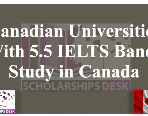 Canadian Universities With 5.5 IELTS Bands | Study in Canada